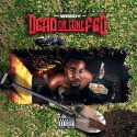 Young Weedy - Dead Or Gone Fed mixtape cover art