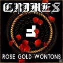 CRIMES! - Rose Gold Wontons mixtape cover art