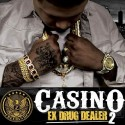 Casino - Ex Drug Dealer 2 mixtape cover art