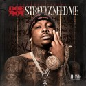Doe Boy - Streetz Need Me mixtape cover art