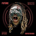 Future - Monster mixtape cover art