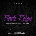 Future - Purple Reign mixtape cover art