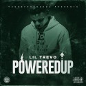 Lil Trevo - Powered Up mixtape cover art
