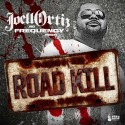 Joell Ortiz - Road Kill mixtape cover art