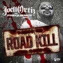 Joell Ortiz - Road Kill mixtape cover art