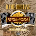 Dame Debiase - Public Enemy #1 mixtape cover art