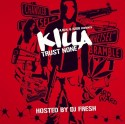 Killa - Trust None mixtape cover art