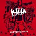 Killa - Trust None mixtape cover art