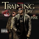 Big Pine - Training Day mixtape cover art