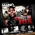 Maino - Respect The Jux mixtape cover art