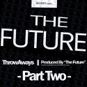 The Future - ThrowAways, Part 2 mixtape cover art