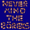Center Of The Universe - Never Mind The Boreks mixtape cover art