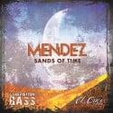 Mendez - Sands of Time mixtape cover art