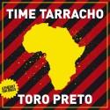 Time Tarracho - Toro Preto EP mixtape cover art