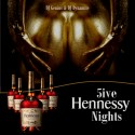 5ive Hennessy Nights mixtape cover art