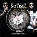 ANT & Te-zo - No Time 2 Waste mixtape cover art