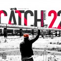Black Walker - Catch 22 mixtape cover art