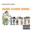 Broke Celeb Gang - Bout Damn Time mixtape cover art