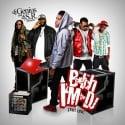 B*itch I'm The DJ mixtape cover art