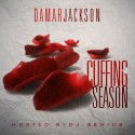 Damar Jackson - Cuffin Season mixtape cover art