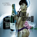 Do Not Disturb 3 (Hosted By Lewis Price) mixtape cover art