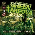 Green TakeOva 2013 (Hosted By Miss Chigga) mixtape cover art