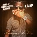 K.Camp - Become A Fan mixtape cover art