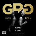 King Shump & Velate - GRG (Game Recognize Game) mixtape cover art
