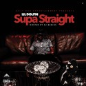 Lil Dolfin - Supa Straight mixtape cover art