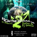 Lil Phaneeq - From The Ground Up 2 mixtape cover art