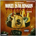 Mike SMD - Money Is Da Mission mixtape cover art