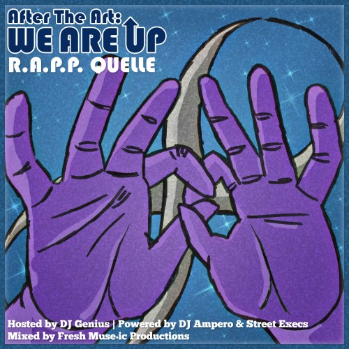 R.A.P.P. Quelle - After The Art Mixtape