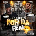 Represent For Da Real 7 (Hosted By Nation) mixtape cover art