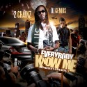Represent 4 Da Real X: Everybody Know Me (Hosted By 2 Chainz) mixtape cover art