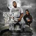 Represent 4 Da Real XI (Hosted By D Dash) mixtape cover art