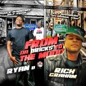 Rich Graham & Ryan B - From Da Bricks To The Mudd mixtape cover art