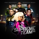 The Supreme Team mixtape cover art