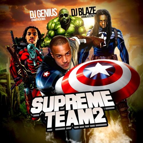 DJ Genius & DJ Blaze - Supreme Team 2 Mixtape