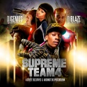 Supreme Team 4 mixtape cover art