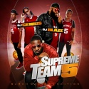 Supreme Team 5 mixtape cover art