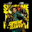 Supreme Team 7 mixtape cover art