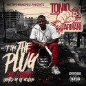 Tonio Armani - I Am The Plug mixtape cover art