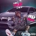 Trap Dinero - I Am Trap D mixtape cover art
