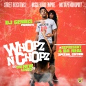 Whopz N Chopz (A Represent 4 Da Real Edition) mixtape cover art