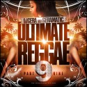 Ultimate Reggae 9 mixtape cover art