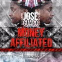 Jose Guapo - Money Affiliated mixtape cover art