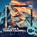 Luca Lush & Tanner Caldwell - Double Jump EP mixtape cover art
