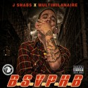 J Shabs - BSVPHB mixtape cover art
