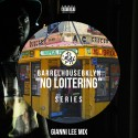 No Loitering Mix mixtape cover art