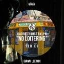 No Loitering Mix mixtape cover art